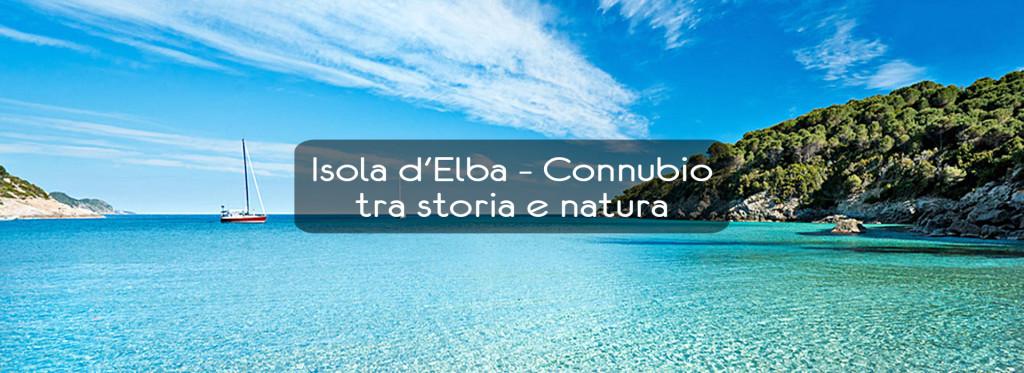 L'Isola d'Elba – Connubio tra Storia e Natura