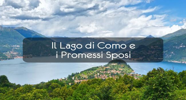 Il Lago di Como e i Promessi Sposi
