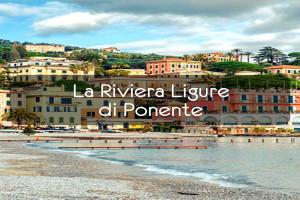 La Riviera Ligure di Ponente