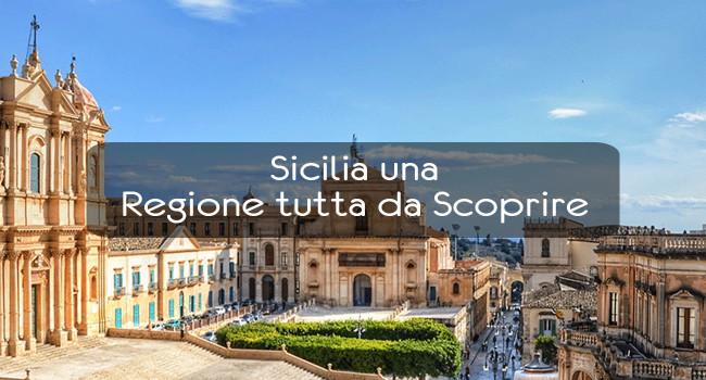 Sicilia – Una Regione tutta da Scoprire